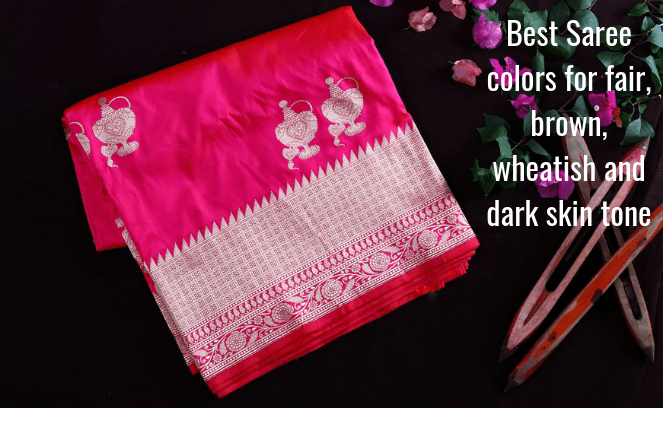 Saree colors for fair, brown, wheatish and dark skin tone