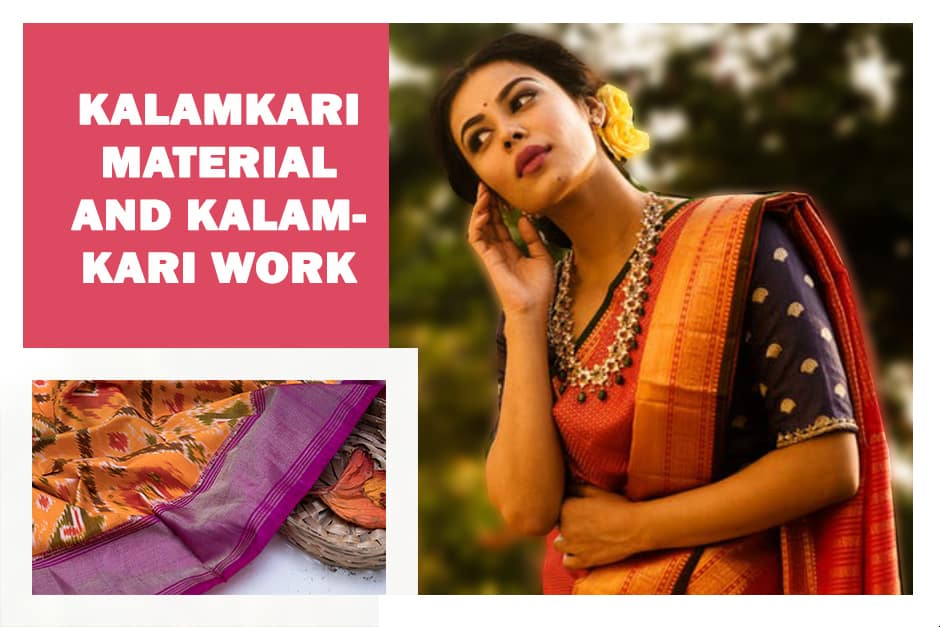 Kalamkari material and Kalamkari work
