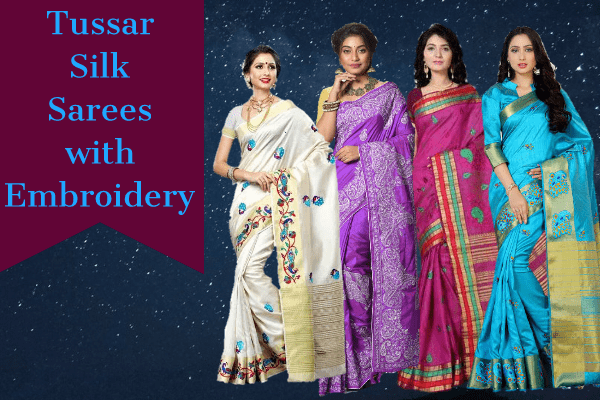 Tussar Silk Sarees with Embroidery