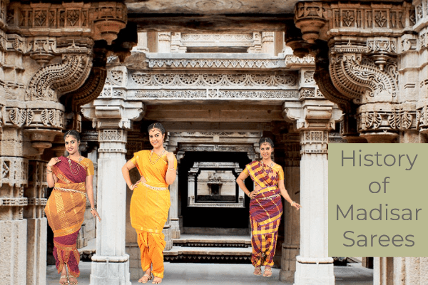 History of Madisar Saree