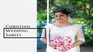 Christian Wedding Sarees