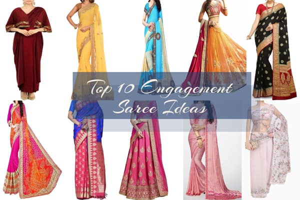 Top 10 Engagement Saree Ideas